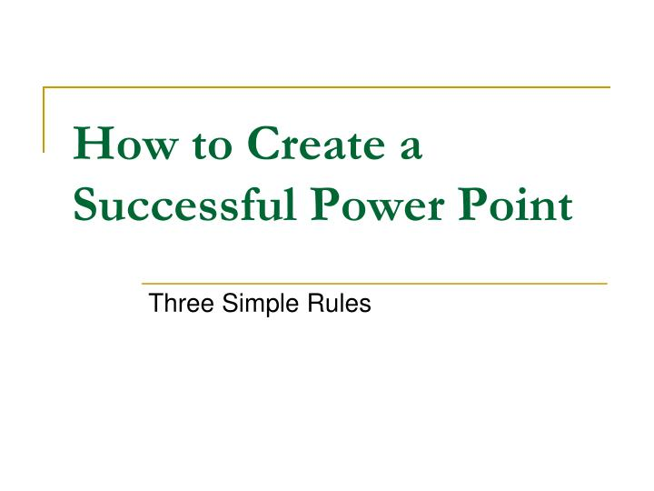how to create a successful power point n.