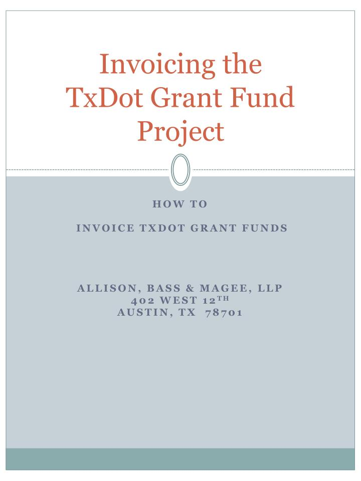 invoicing the txdot grant fund project n.