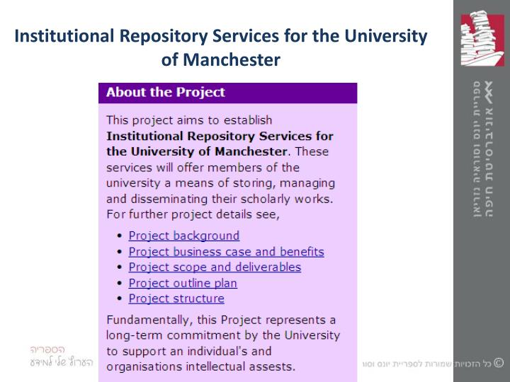 Institutional Repository Services for the University of Manchester