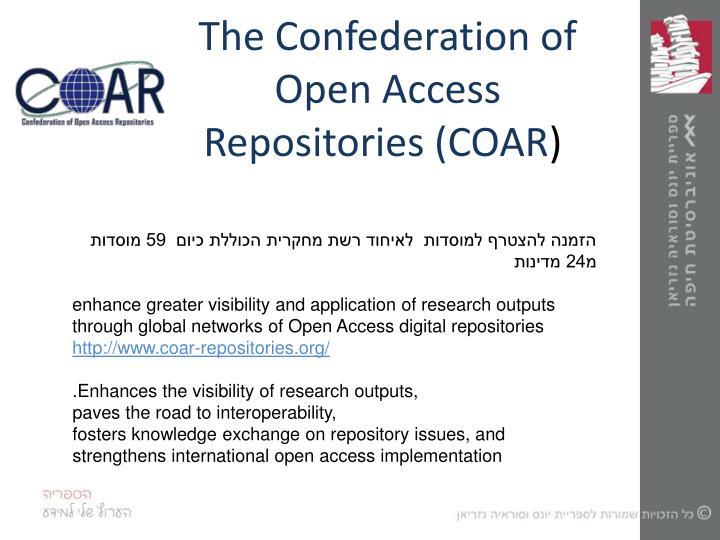 The Confederation of Open Access Repositories (COAR
