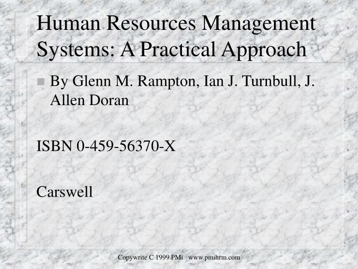 hrm humanistic approach Humanistic approaches are highly dependent upon the capabilities of the teacher overall, 'open schools do not deliver academic performance, but non- graded schools (no age/grade placement and.