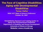 the face of cognitive disabilities aging with developmental disabilities tamar heller