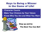 keys to being a winner in the game of life