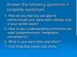 answer the following questions in complete sentences