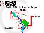 redclara la red del proyecto alice