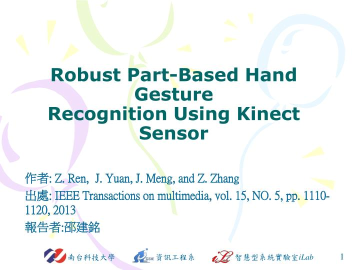 robust part based hand gesture recognition using kinect sensor n.