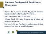 pr stamo contingencial condiciones financieras