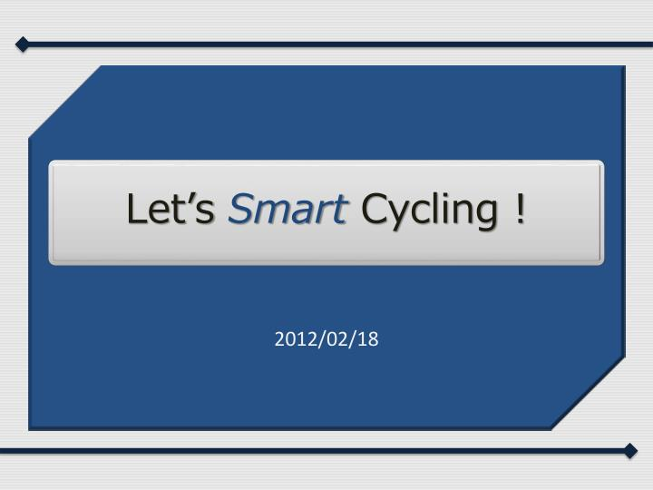 let s smart cycling n.