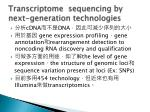 transcriptome sequencing by next generation technologies
