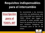 requisitos indispensables para el intercambio2