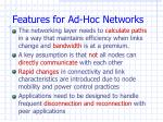features for ad hoc networks1