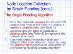 node loca tion collection by single flooding cont1
