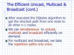 the efficient unicast multicast broadcast cont