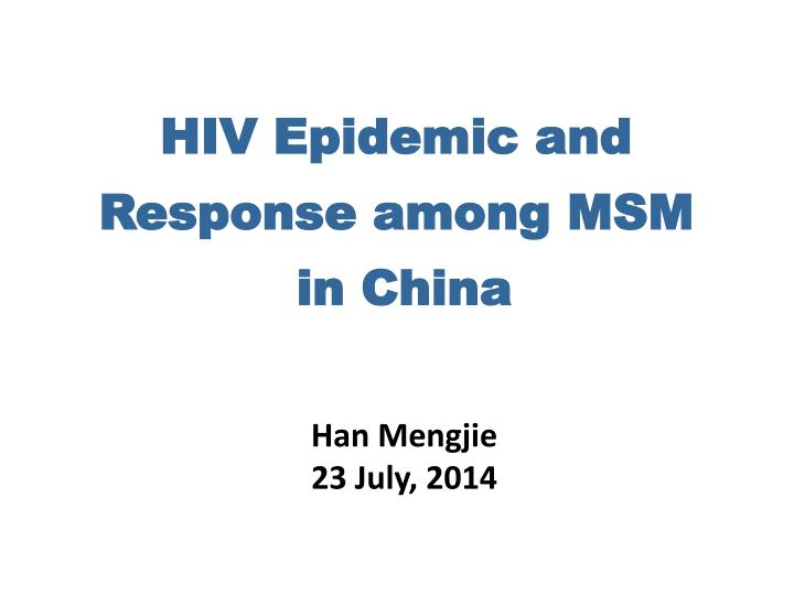 hiv epidemic and response among msm in china n.