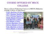 course offered by mgce college