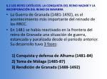 6 2 los reyes cat licos la conquista del reino nazar y la incorporaci n del reino de navarra