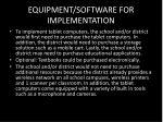 equipment software for implementation