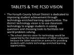 tablets the fcsd vision