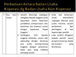 perbedaan antara badan usaha koperasi dg badan usaha non koperasi5