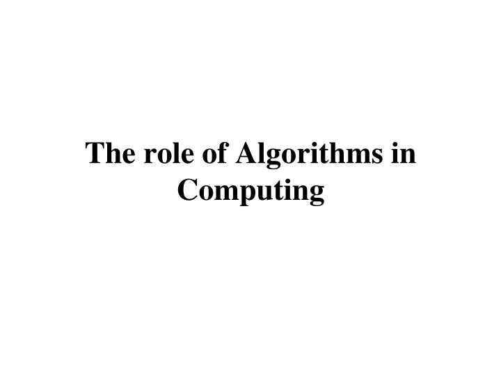 the role of algorithms in computing n.