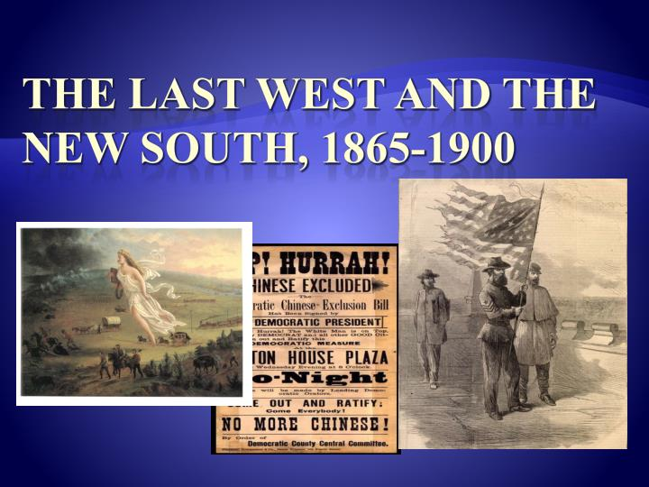 the last west and the new south 1865 1900 n.