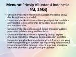 menurut prinsip akuntansi indonesia pal 1984