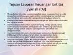 tujuan laporan keuangan entitas syariah iai
