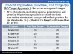 student population baseline and target s