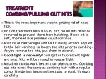 treatment combing pulling out nits