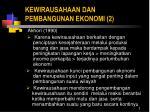 ke wirausahaan dan pembangunan ekonomi 2