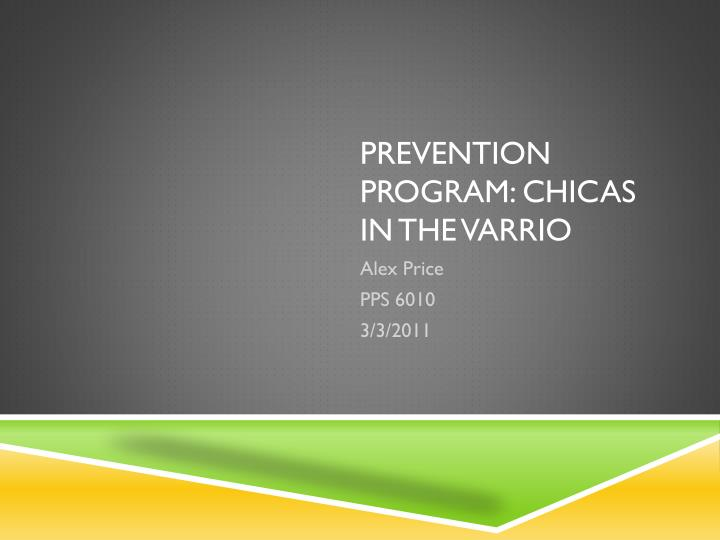 prevention program chicas in the varrio n.
