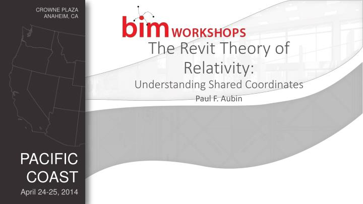 the revit theory of relativity understanding shared coordinates n.