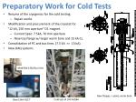 preparatory work for cold tests