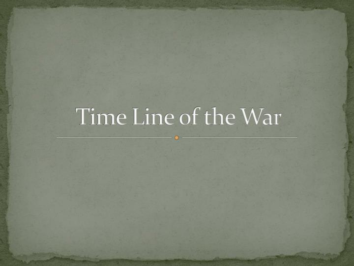 time line of the war n.
