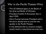 war in the pacific theater wins