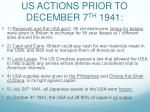 us actions prior to december 7 th 1941