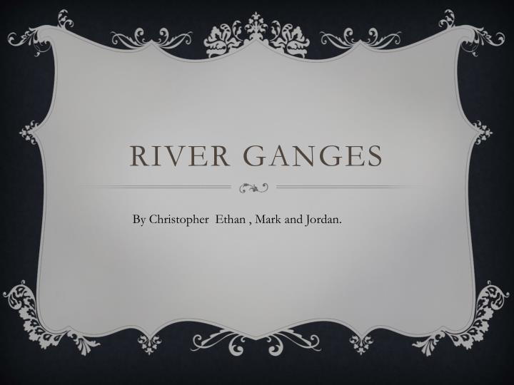 river ganges n.