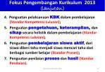fokus pengembangan kurikulum 2013 lanjutan