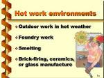 hot work environments