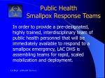 public health smallpox response teams