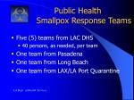public health smallpox response teams1