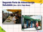 segunda feria de alimentaci n saludable nov 2010 plaza musa