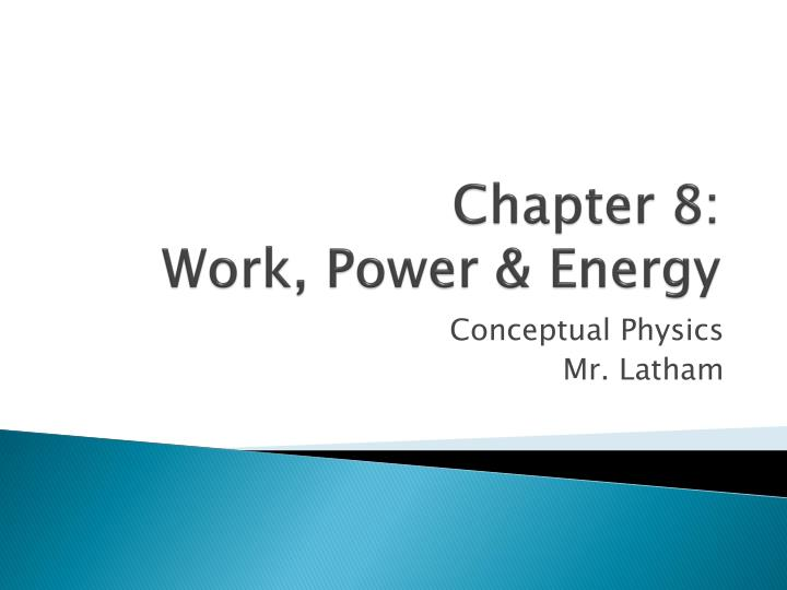 chapter 8 work power energy n.