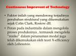 continuous i mprovent of technology