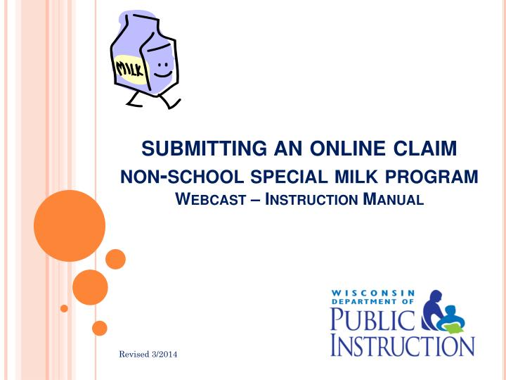 submitting an online claim non school special milk program webcast instruction manual n.