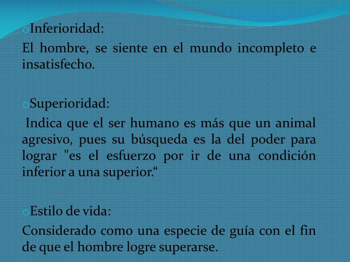 Inferioridad: