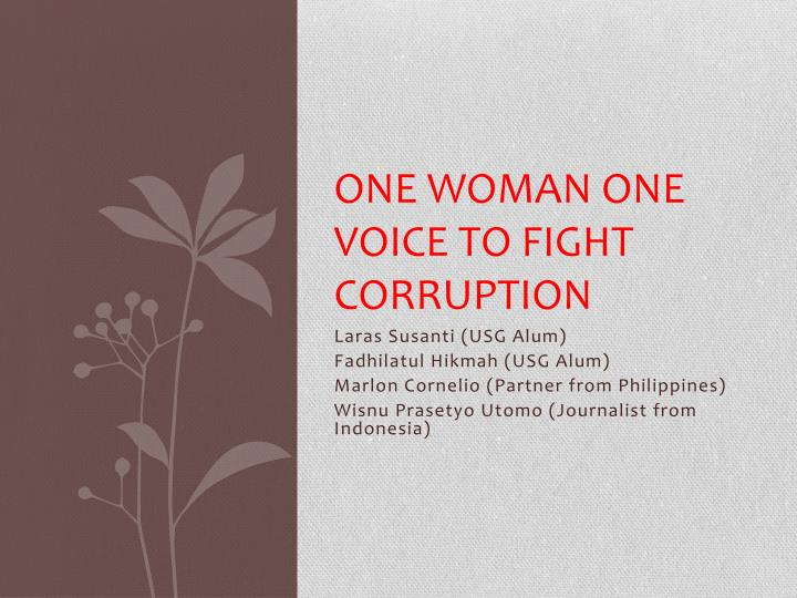 one woman one voice to fight corruption n.