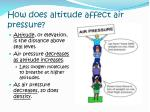 how does altitude affect air pressure