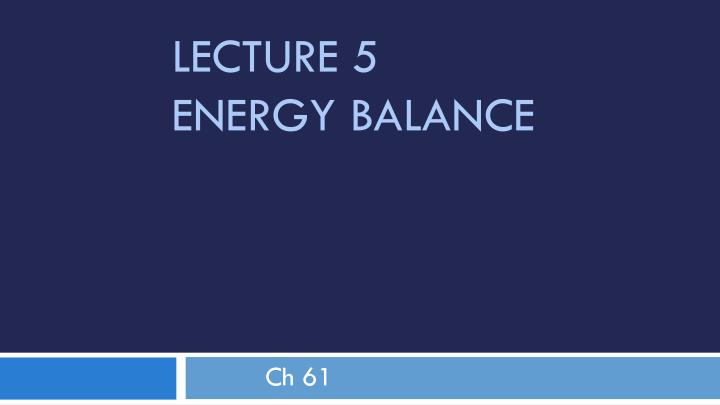 lecture 5 energy balance n.
