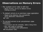 observations on memory errors